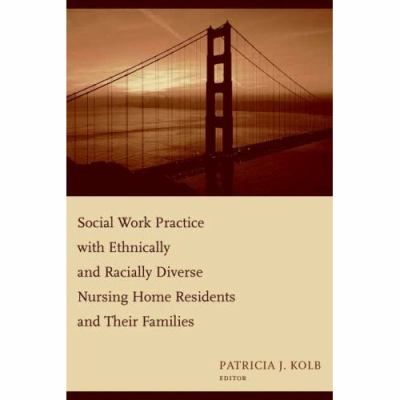 Social Work Practice With Racially and Ethncally Diverse