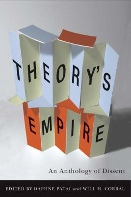 Theory's Empire An Anthology of Dissent