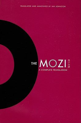 The Mozi: A Complete Translation (Translations from the Asian Classics)