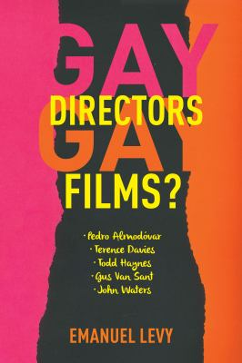 Gay Gaze : How Gay Directors View the World