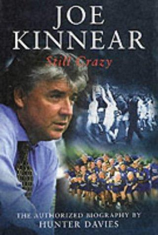 Joe Kinnear: Still Crazy