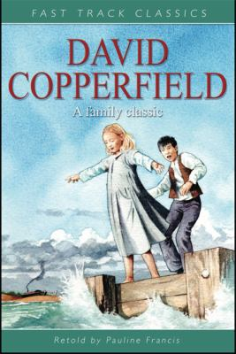 David Copperfield (Fast Track Classics)