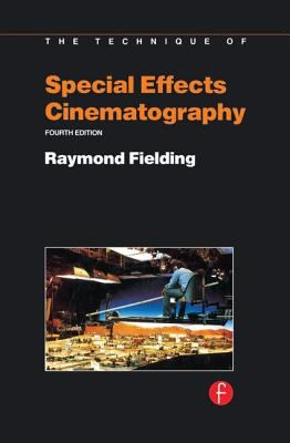 Technique of Special Effects Cinematography