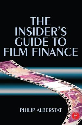 Insider's Guide To Film Finance