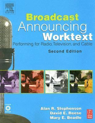 Broadcast Announcing Worktext Performing for Radio, Television, and Cable