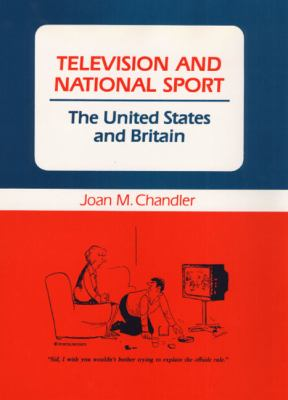 Television and National Sport The United States and Britain