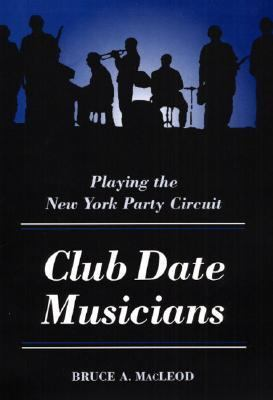 Club Date Musicians Playing the New York Party Circuit