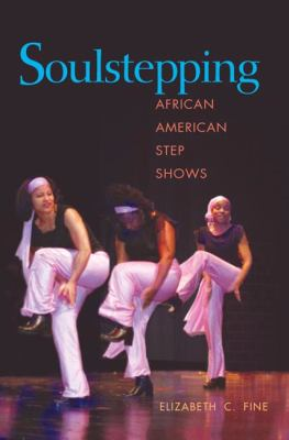 Soulstepping African American Step Shows
