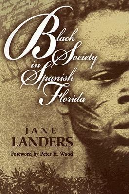 Black Society in Spanish Florida