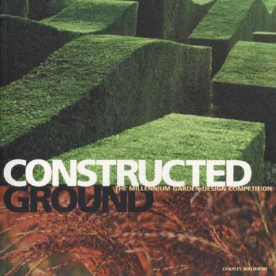 Constructed Ground: The Millennium Garden Design Competition