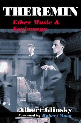 Theremin Ether Music and Espionage