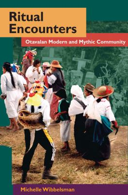 Ritual Encounters: Otavalan Modern and Mythic Community