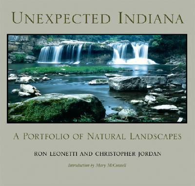 Unexpected Indiana A Portfolio of Natural Landscapes