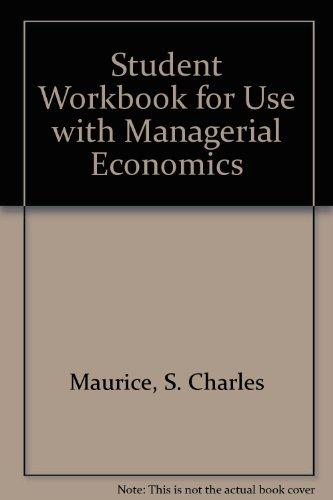 Student Workbook for Use With Managerial Economics