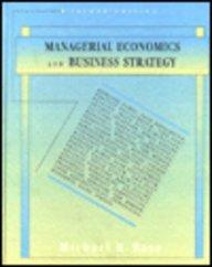 Managerial Economics and Business Strategy (Irwin Series in Undergraduate Accounting)