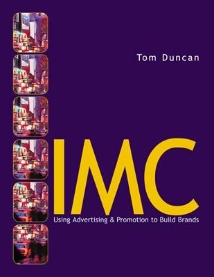 Imc Using Advertising and Promotion to Build Brands