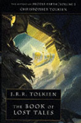 Book of Lost Tales: Pt. 2 (History of Middle-Earth)