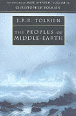The Peoples of Middle-Earth (History of Middle-Earth)