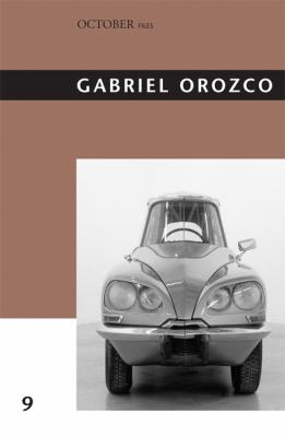 Gabriel Orozco (October Files)