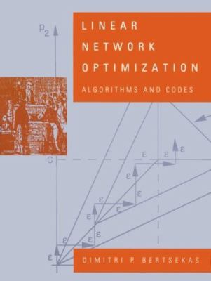 Linear Network Optimization Algorithms and Codes