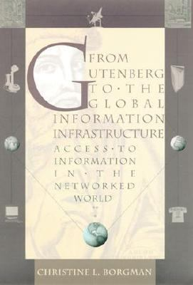 From Gutenberg to Global Info.infrastr.