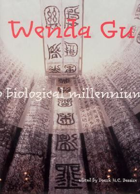 Wenda Gu Art from Middle Kingdom to Biological Millennium