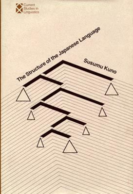 The Structure of the Japanese Language