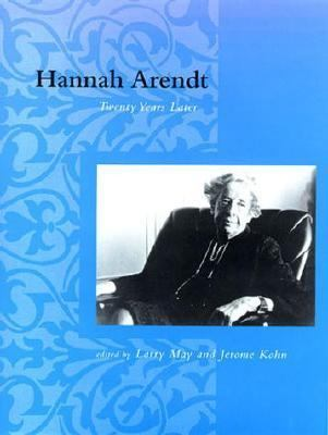 Hannah Arendt: Twenty Years Later