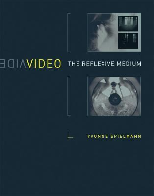 Video The Reflexive Medium