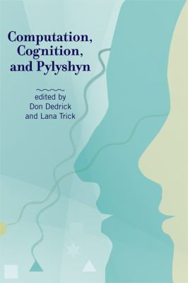 Computation, Cognition, and Pylyshyn