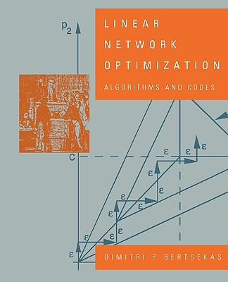 Linear Network Optimization: Algorithms and Codes