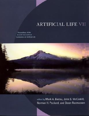 Artificial Life 7 Proceedings of the 7th International Conference on Artificial Life