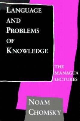 Language and Problems of Knowledge The Managua Lectures