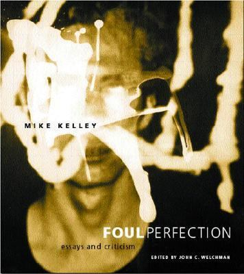 Foul Perfection Essays and Criticism