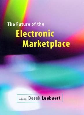 Future of the Electronic Marketplace
