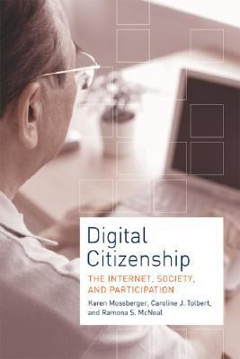 Digital Citizenship The Internet, Society, and Participation