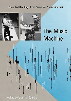 Music Machine Selected Readings from Computer Music Journal