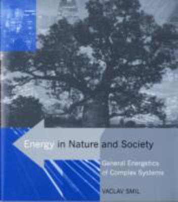 Energy in Nature and Society General Energetics of Complex Systems