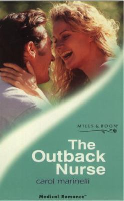 The Outback Nurse (Medical Romance)