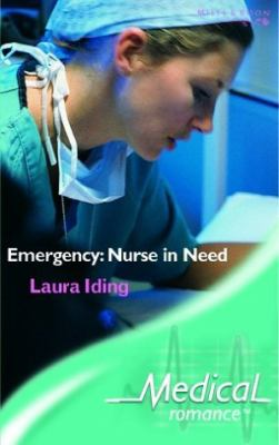 Emergency: Nurse in Need (Medical Romance S.)
