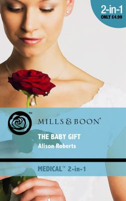 Baby Gift (Medical Romance 2 in 1)