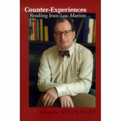 Counter-Experiences Reading Jean-Luc Marion