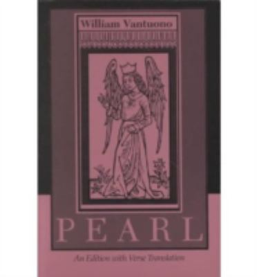 Pearl An Edition With Verse Translation