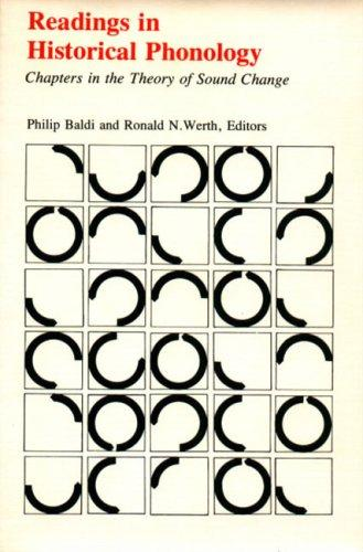 Readings in Historical Phonology : Chapters in the Theory of Sound Change