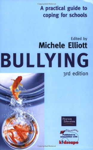 Bullying: A Practical Guide to Coping for Schools