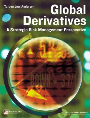 Global Derivatives A Strategic Risk Management Perspective
