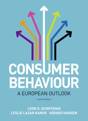 Schiffman and Hansen: Consumer Behaviour : A European Outlook