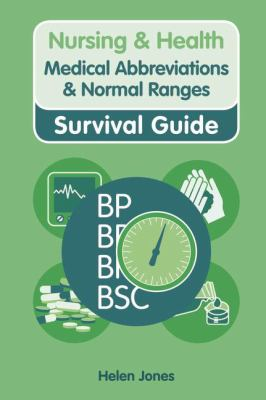 Nursing & Health Survival Guide: Medical Abbreviations & Nor