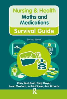 Maths & Medications (Nursing & Health Survival Guide)
