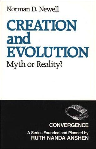 Creation and Evolution: Myth or Reality?
